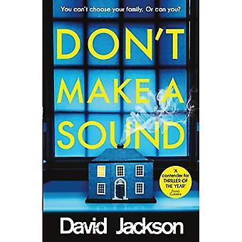 Don't Make a Sound: Can you keep quiet about the bestselling thriller everyone's talking about?