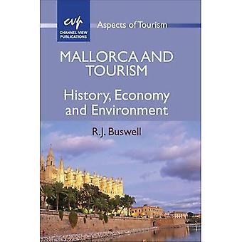 Mallorca en toerisme: geschiedenis, economie en milieu