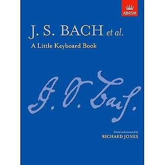 A Little Keyboard Book: J. S. Bach (Signature series)