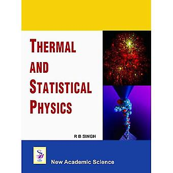 Thermal and Statistical Physics