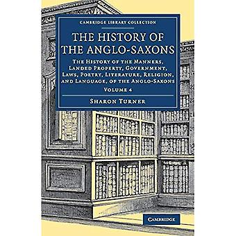 The History of the Anglo-Saxons (Cambridge Library Collection - Medieval History)