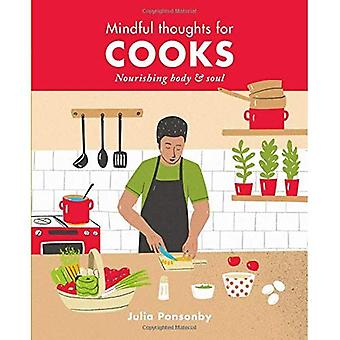 Mindful Thoughts for Cooks:� Nourishing body & soul (Mindful Thoughts)