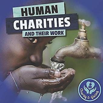 Menselijke liefdadigheidsinstellingen (liefdadigheid & geven)