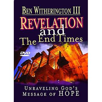 Revelation and the End Times Participants Guide Unraveling God s Message of Hope by Witherington & Ben & II