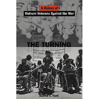 Die Turning A Geschichte von Vietnam Veterane gegen den Krieg durch Jagd & Andrew