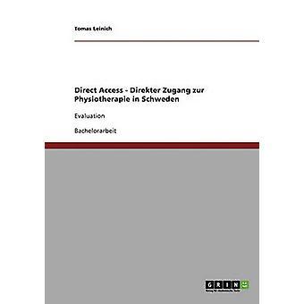 Accesso diretto. Direkter Zugang zur Physiotherapie in Schweden da Leinich & Tomas