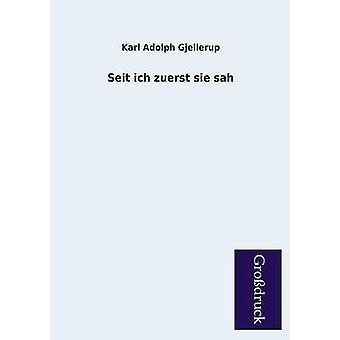 Seit Ich Zuerst Sie Sah by Gjellerup & Karl Adolph