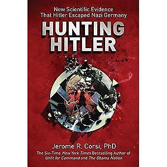 Jakt Hitler: nya vetenskapliga bevis för att Hitler flydde Nazitysk land
