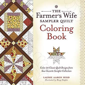 The Farmer's Wife Sampler Quilt Coloring Book - Color 70 Classic Quilt