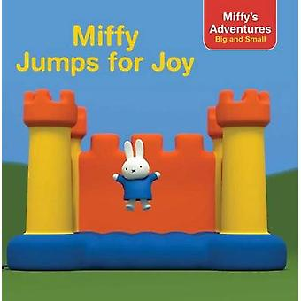 Miffy Jumps for Joy by Natalie Shaw - 9781481491723 Book