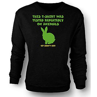 Womens Sweatshirt This T Shirt Was Tested On Animals, It Didn�t Fit