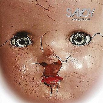 Savoy - glansløse mig [Vinyl] USA importerer