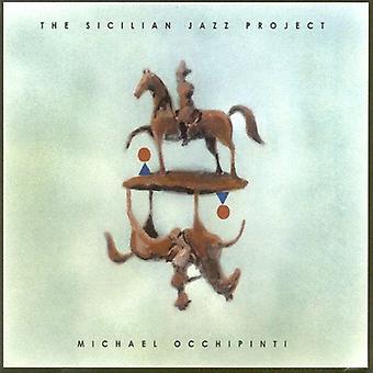 Michael Occhipinti - sicilianske Jazz projektet [CD] USA import