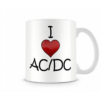 Ich liebe AC ??/ DC Printed Tasse