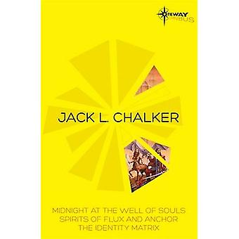 Jack L. Chalker SF Gateway Omnibus by Jack L. Chalker - 9780575097711