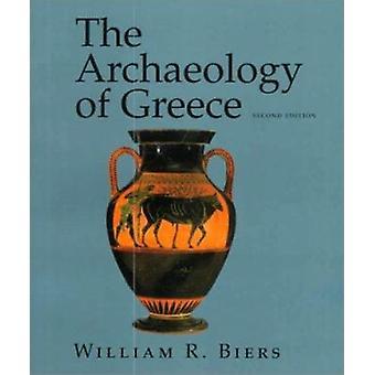 Die Archäologie Griechenlands - eine Einführung (2. überarbeitete Auflage) von W
