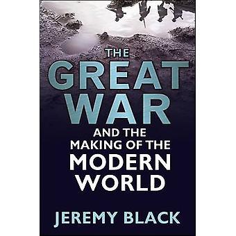 Världskriget och skapandet av den moderna världen av Jeremy Black - 97