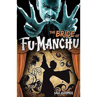 Fu-Manchu - Bride of Fu-Manchu by Sax Rohmer - 9780857686084 Book