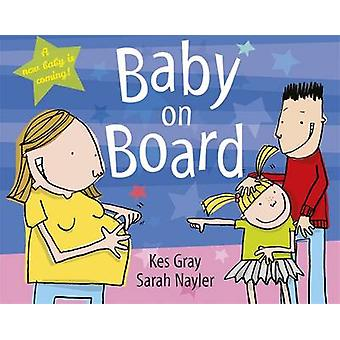 Baby on Board von Kes Gray - Sarah Nayler - 9781444920901 Buch