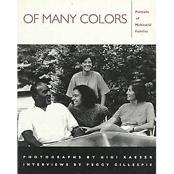 Di molti colori - ritratti di famiglie multirazziale di Peggy Gillespie