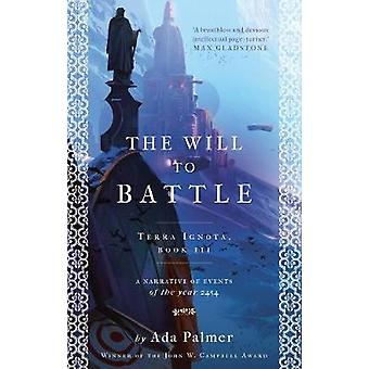 The Will to Battle by The Will to Battle - 9781786699589 Book