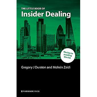 The Little Book of Insider Dealing by Gregory Durston - 9781909976535
