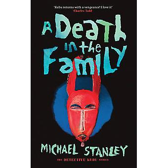 A Death in the Family by Michael Stanley - 9781910633229 Book