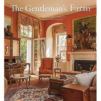 The Gentleman's Farm - American Hunt Country Houses by Laurie Ossman -
