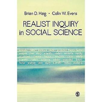 Realist Inquiry in Social Science by Brian Douglas Haig - Colin W. Ev
