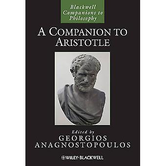 Ein Begleiter zu Aristoteles von Georgios Anagnostopoulos - 9781118592434