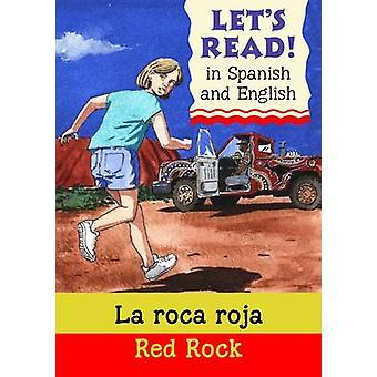 La Roca Roja - Red Rock by Stephen Rabley - Bob Moulder - 978190571089