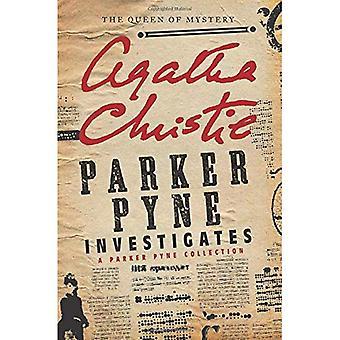 Parker Pyne Investigates: A Parker Pyne Collection