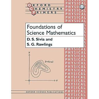 Foundations of Science Mathematics (Oxford Chemistry Primers)