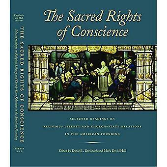 Les droits sacrés de la Conscience, la: lectures sur la liberté religieuse et les Relations Église-État choisies à la fondation américaine