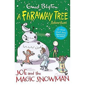 Joe and the Magic Snowman: A Faraway Tree Adventure - Blyton Young Readers