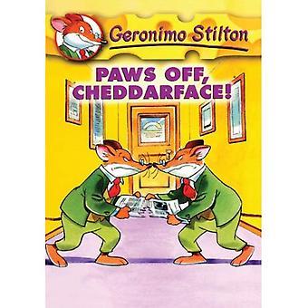 Paws Off, Cheddarface! (Geronimo Stilton (Sagebrush))