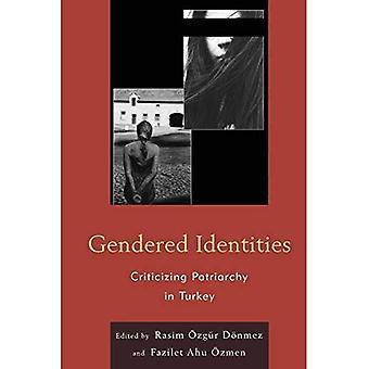 Les identités sexuées: Critiquer le patriarcat en Turquie