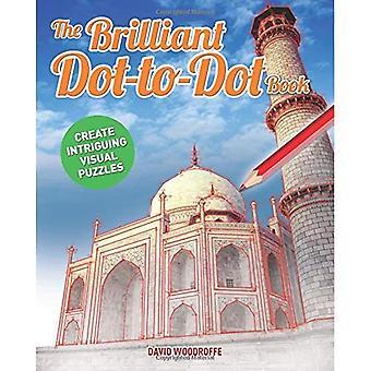 De briljante Dot-naar-Dot-boek voor gegroeid Ups (stip naar stip Books)