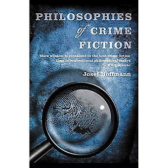 Philosophies of Crime Fiction