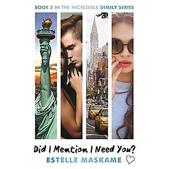 Did I Mention I Need You? (The DIMILY Trilogy, Book 2)