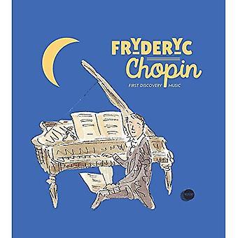 Fryderyk: Chopin (eerste ontdekking muziek)