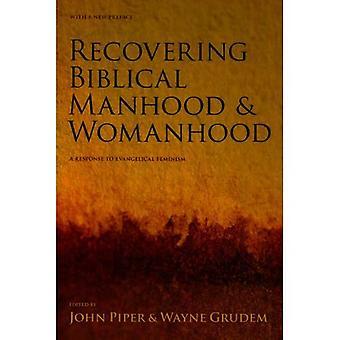 Recovering biblical manhood & womanhood: Reponse to Evangelical Feminism