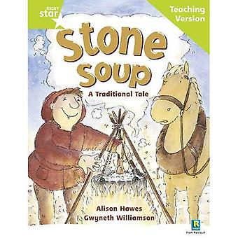 Stone Soup: Green Level: a Traditional Tale (Rigby Star Guided)
