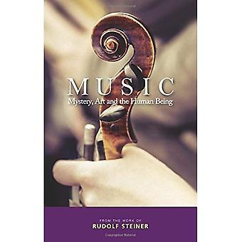 Musique: Mystère, l'Art et l'être humain