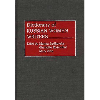 Ordbok av ryska kvinnliga författare av Astman Ledkovsky & Mariana
