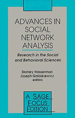 Advances in Social Network Analysis Research in the Social and Behavioral Sciences by Wasserhomme & Stanley