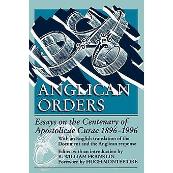 Anglican Orders by Franklin & R. William