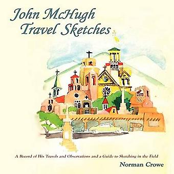 John McHugh Travel Sketches by Crowe & Norman