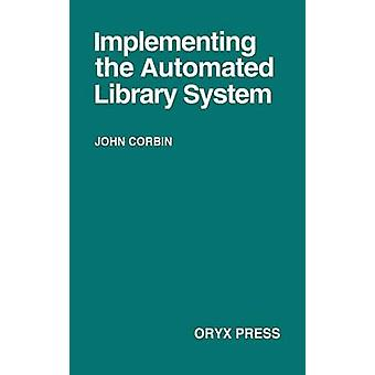 Implementing the Automated Library System by Unknown