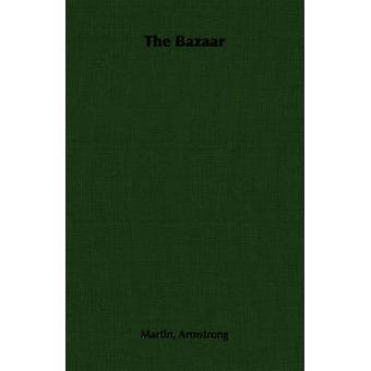 The Bazaar by Armstrong & Martin